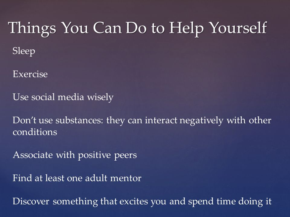 Things You Can Do to Help Yourself