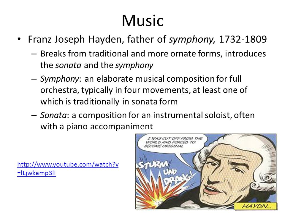 Music Franz Joseph Hayden, father of symphony, 1732-1809