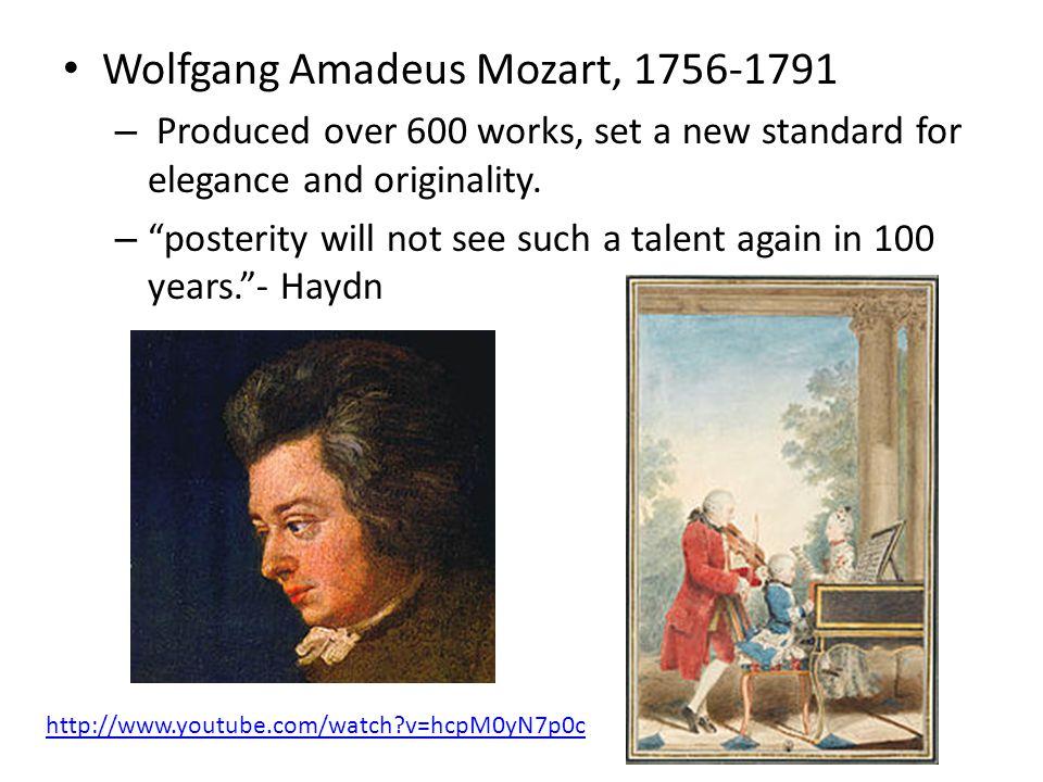 Wolfgang Amadeus Mozart, 1756-1791