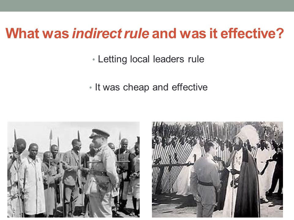 What was indirect rule and was it effective
