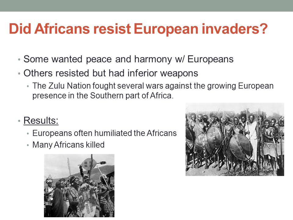 Did Africans resist European invaders