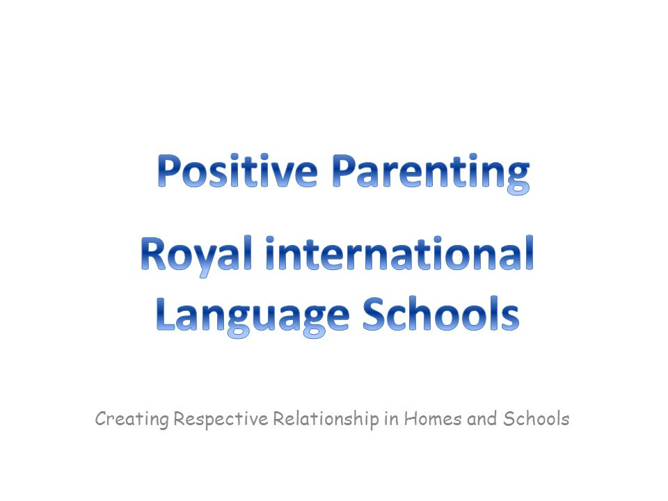 Creating Respective Relationship in Homes and Schools
