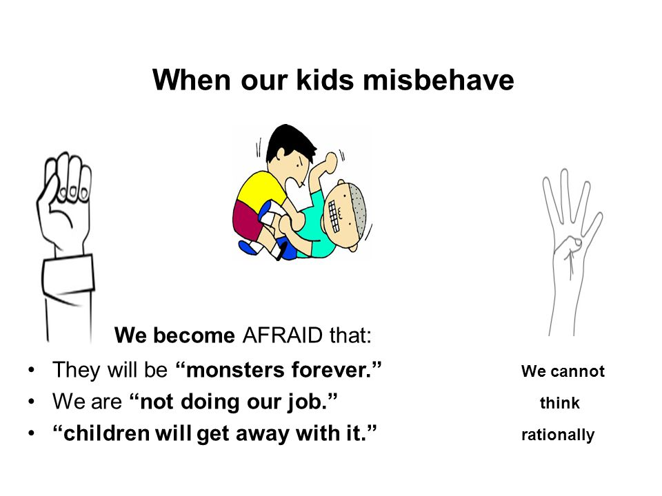 When our kids misbehave