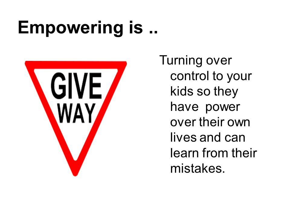 Empowering is ..