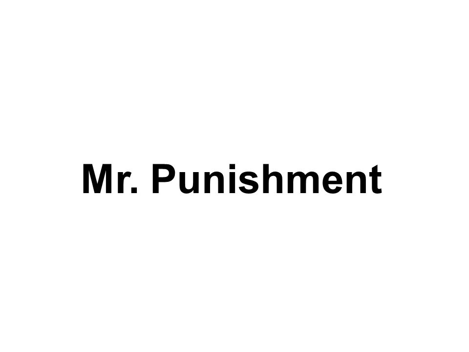 Mr. Punishment