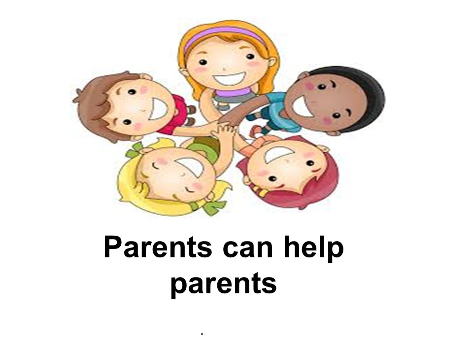 Parents can help parents