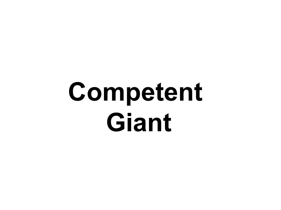 Competent Giant