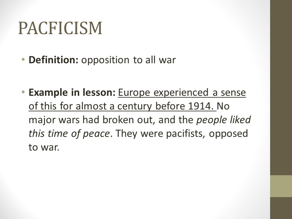 PACFICISM Definition: opposition to all war