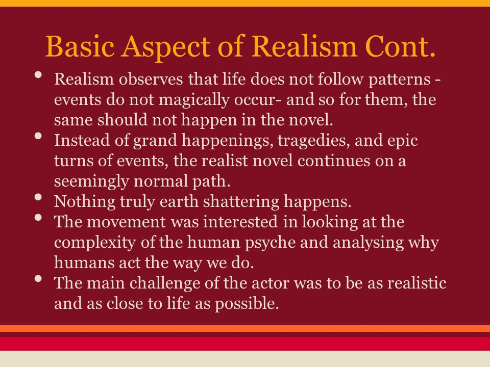 Basic Aspect of Realism Cont.