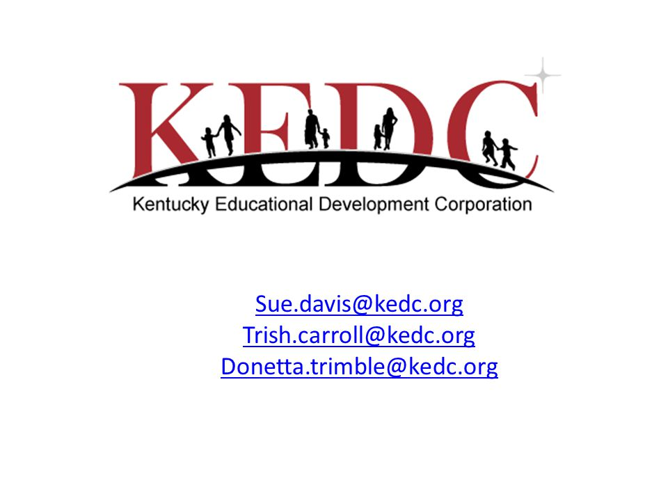 Sue.davis@kedc.org Trish.carroll@kedc.org Donetta.trimble@kedc.org
