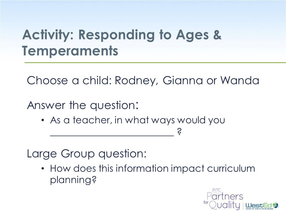 Activity: Responding to Ages & Temperaments