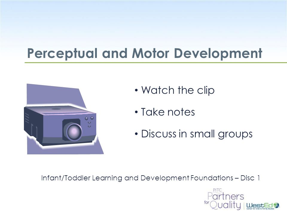 Perceptual and Motor Development