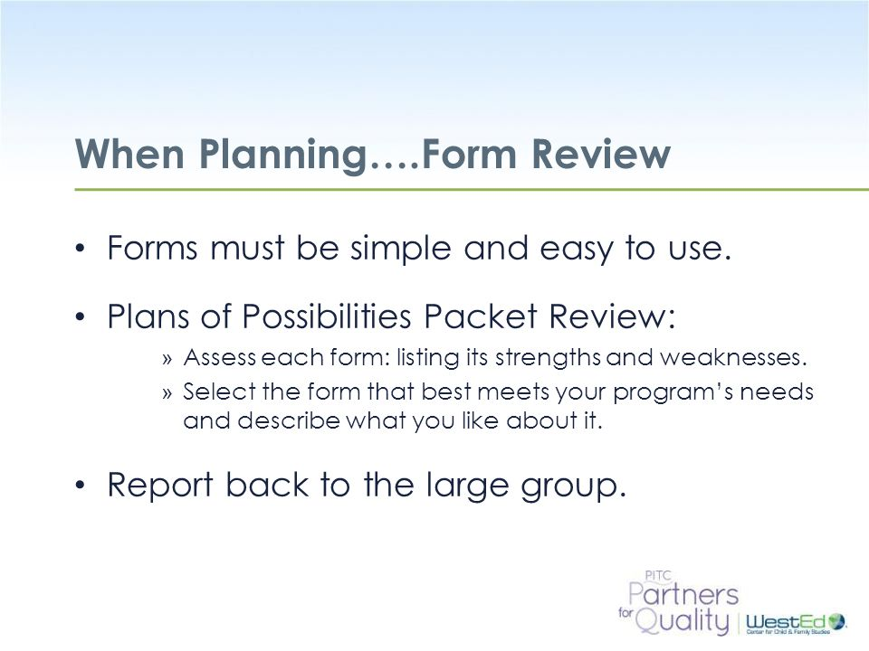 When Planning….Form Review