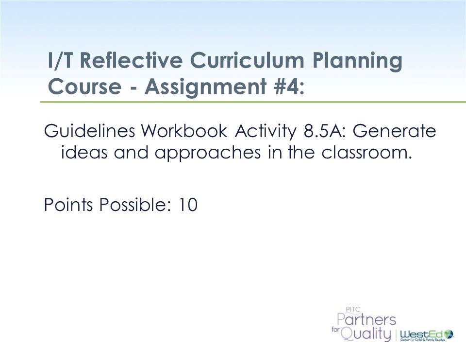 I/T Reflective Curriculum Planning Course - Assignment #4: