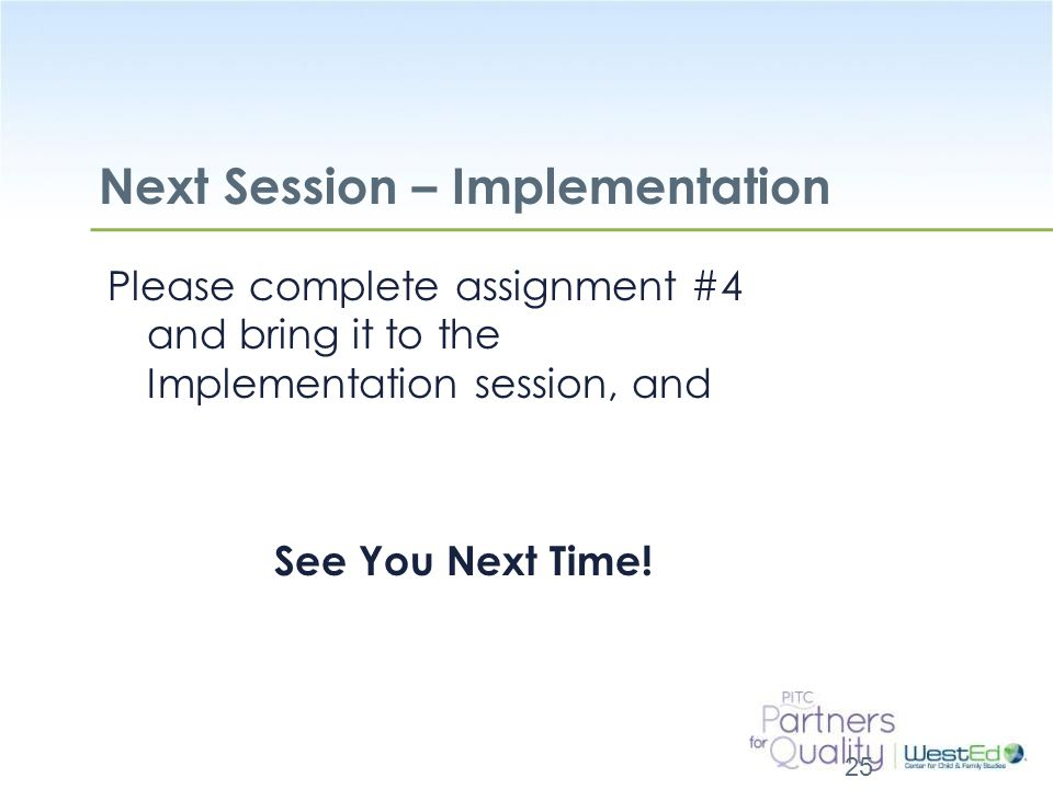 Next Session – Implementation