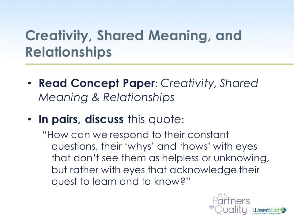 Creativity, Shared Meaning, and Relationships