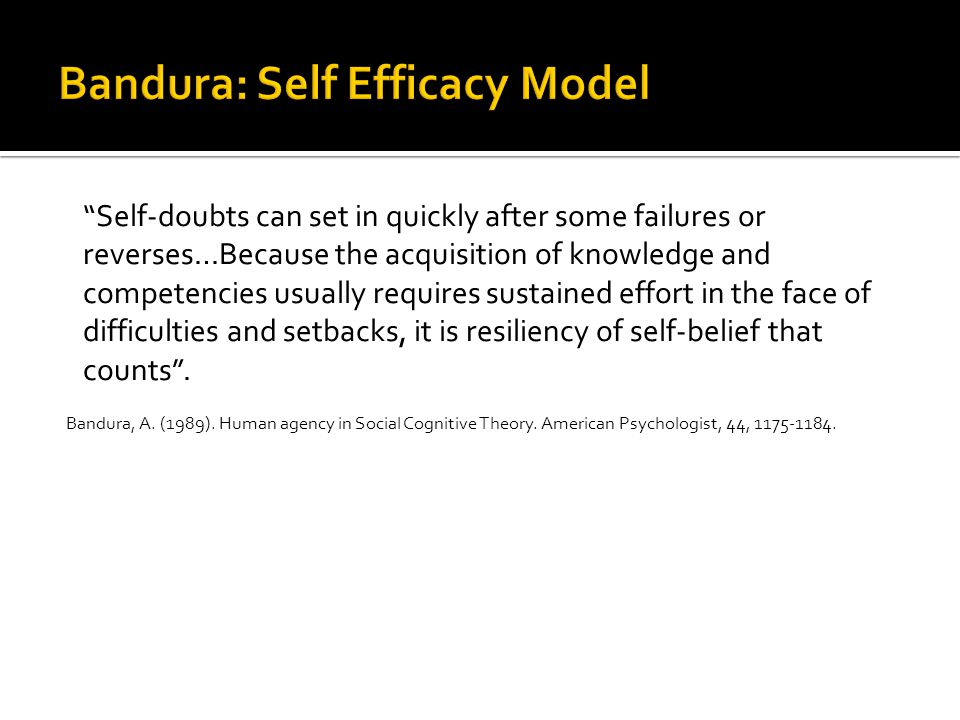 Bandura: Self Efficacy Model