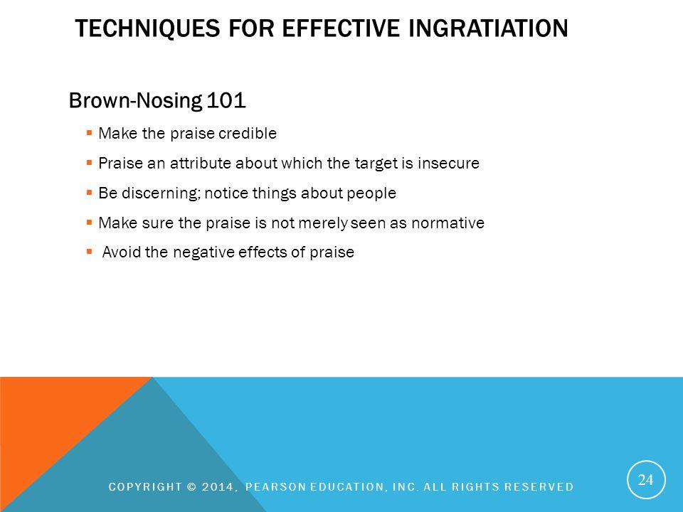Techniques for effective ingratiation