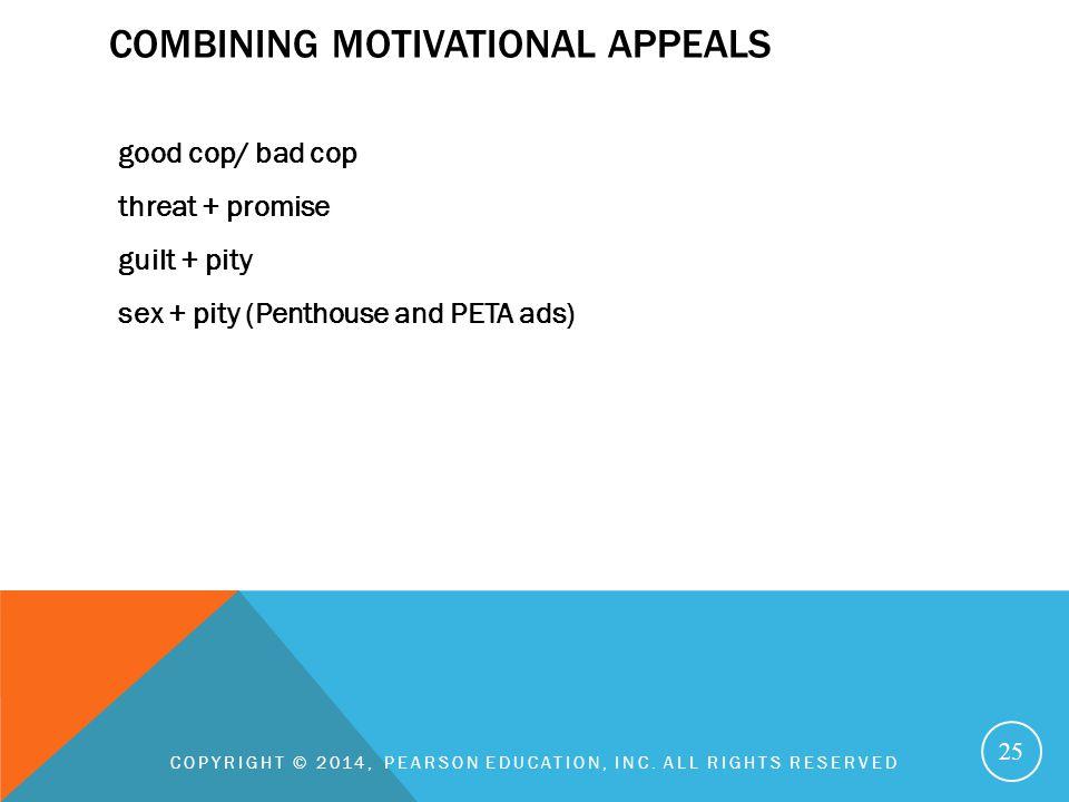 Combining motivational appeals