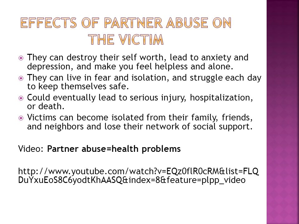 Effects of partner abuse on the victim
