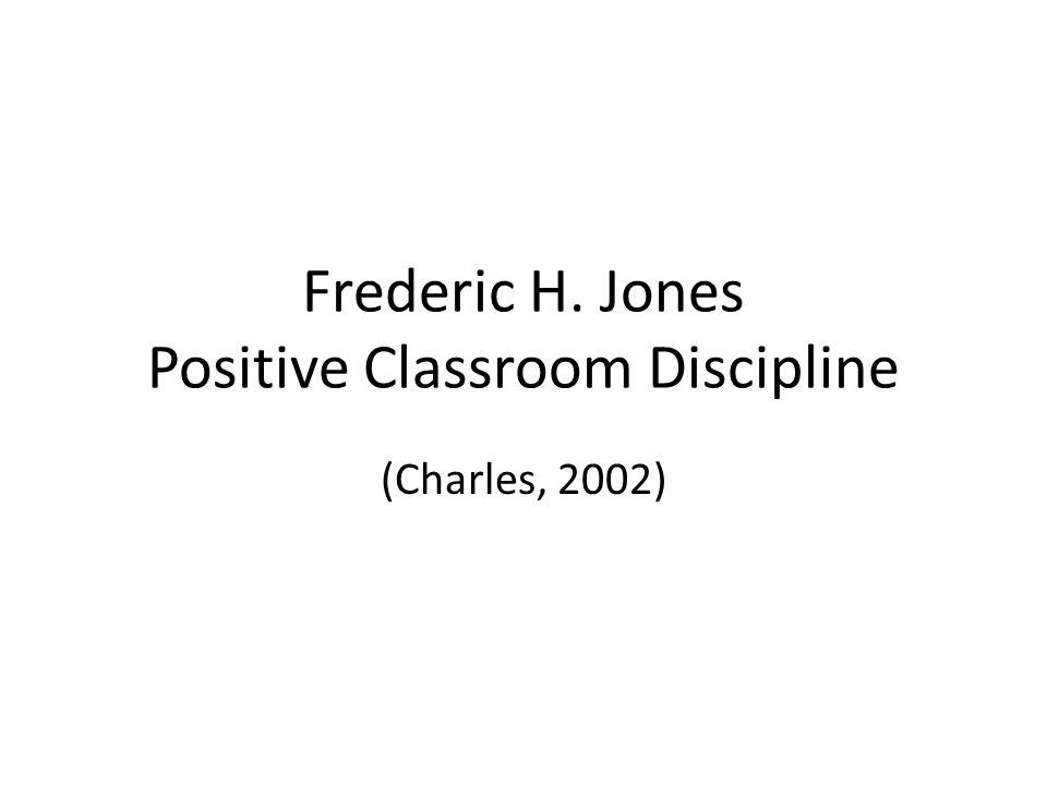 Frederic H. Jones Positive Classroom Discipline