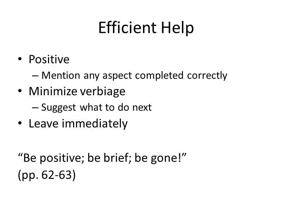Efficient Help Positive Minimize verbiage Leave immediately