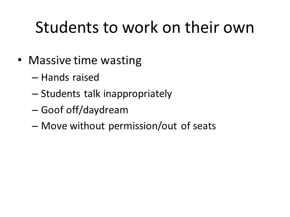Students to work on their own