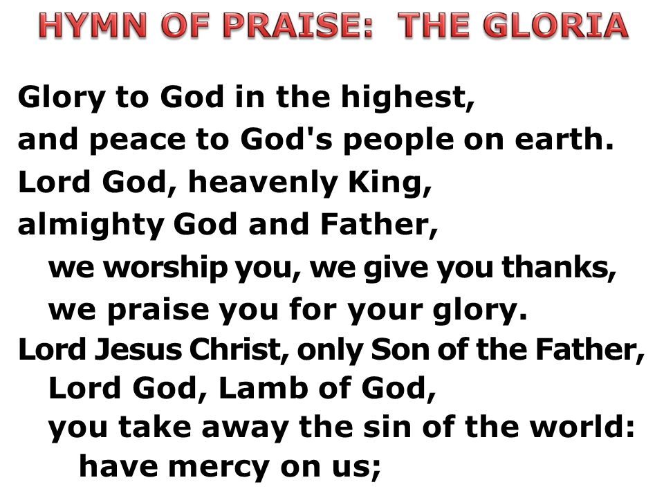 HYMN OF PRAISE: THE GLORIA