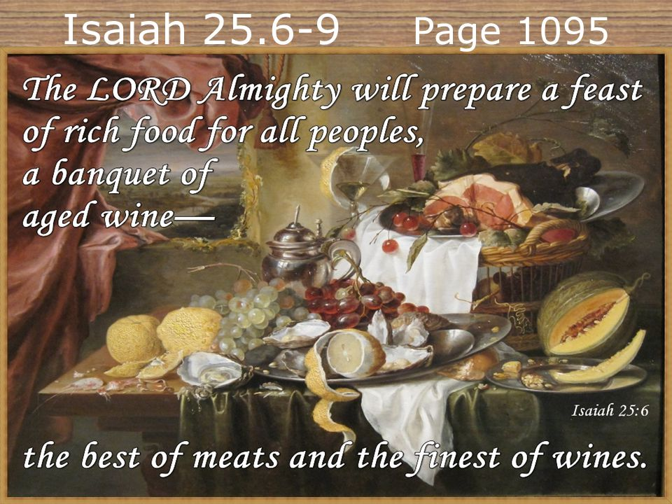 Isaiah 25.6-9 Page 1095