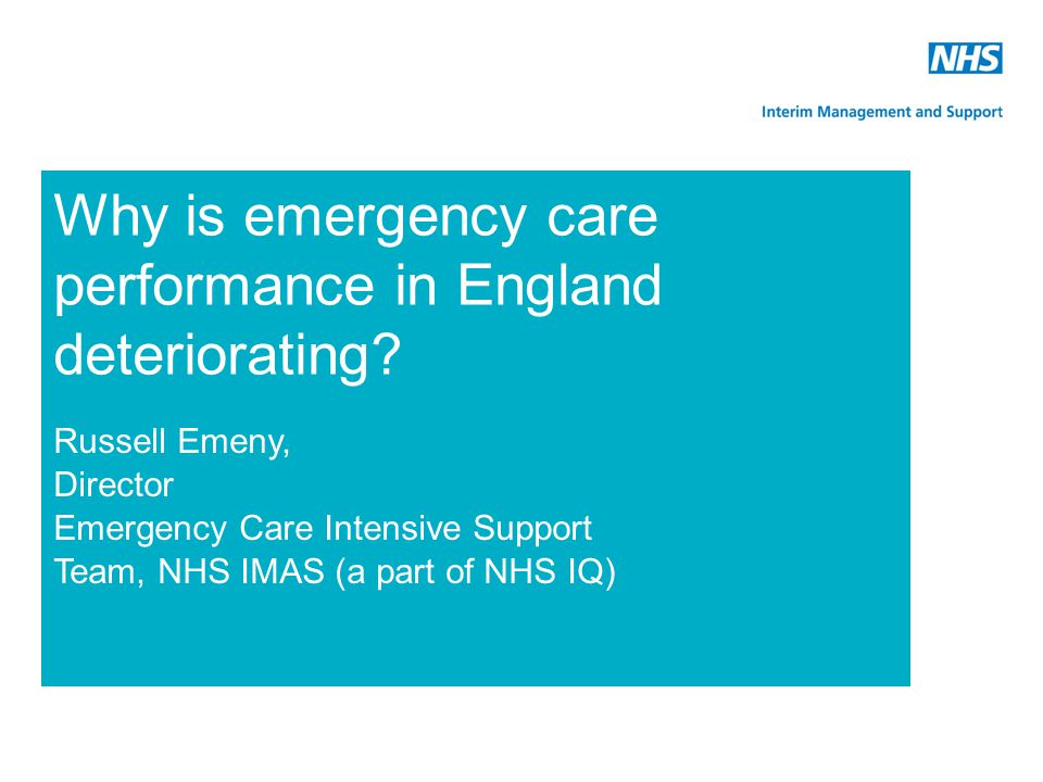 Why is emergency care performance in England deteriorating
