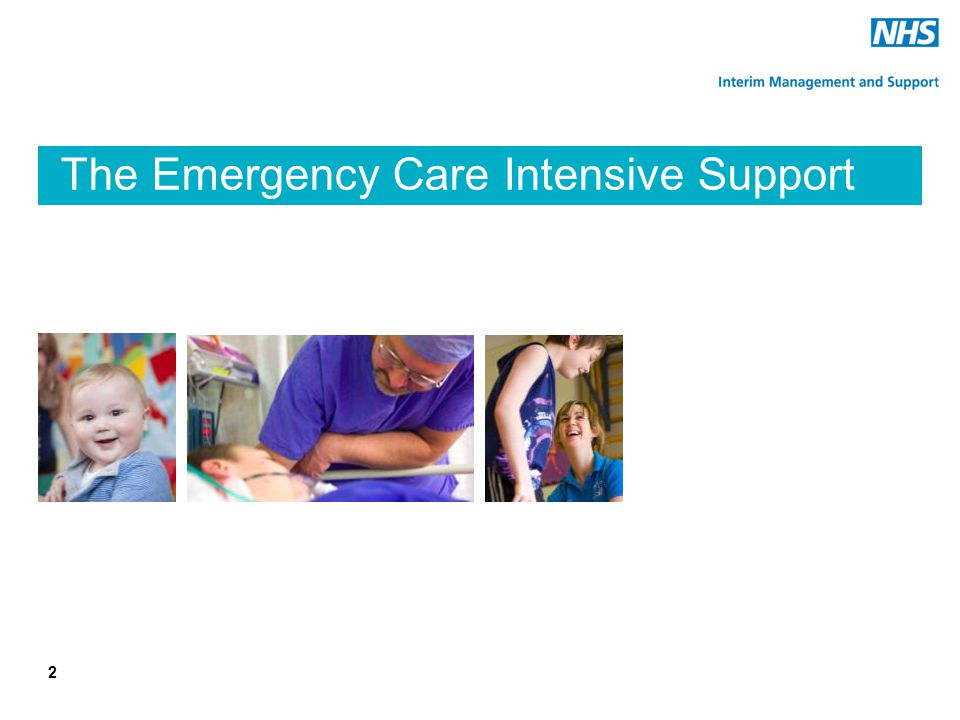 The Emergency Care Intensive Support Team