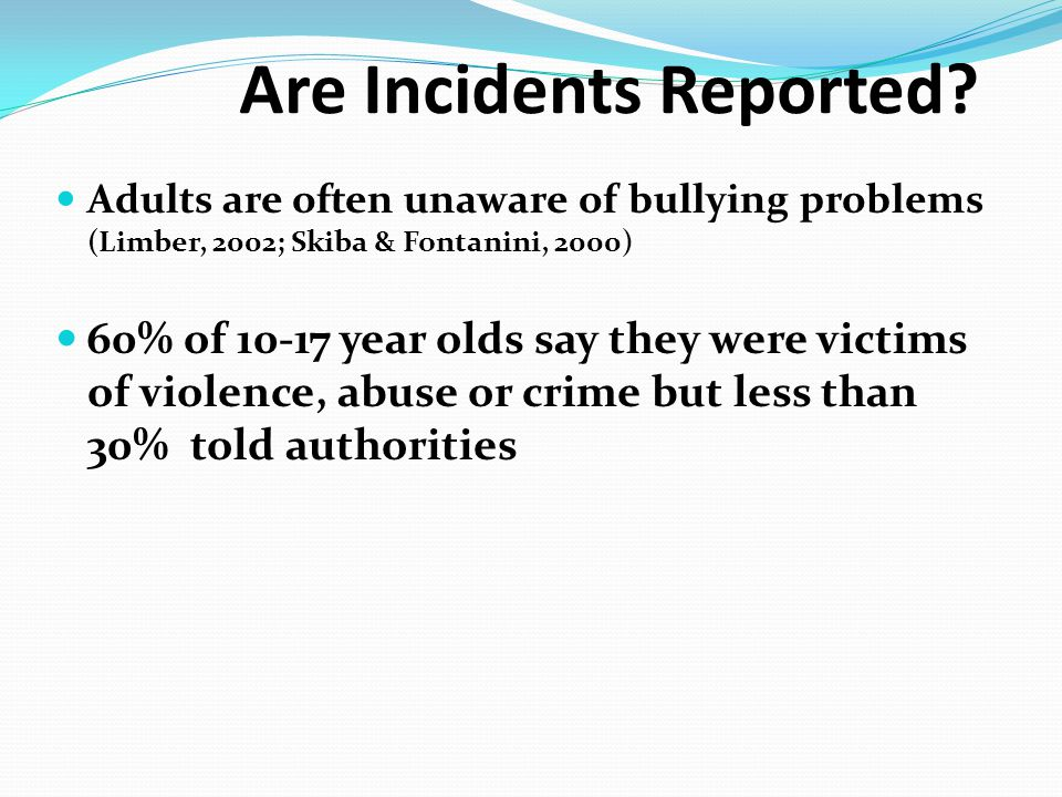Are Incidents Reported