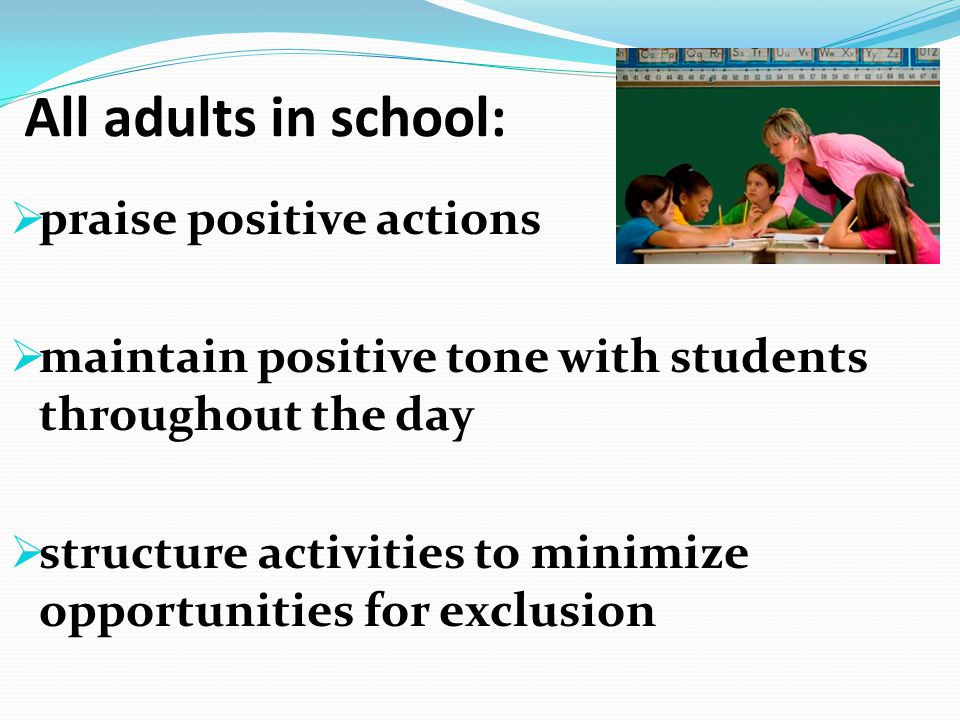 All adults in school: praise positive actions