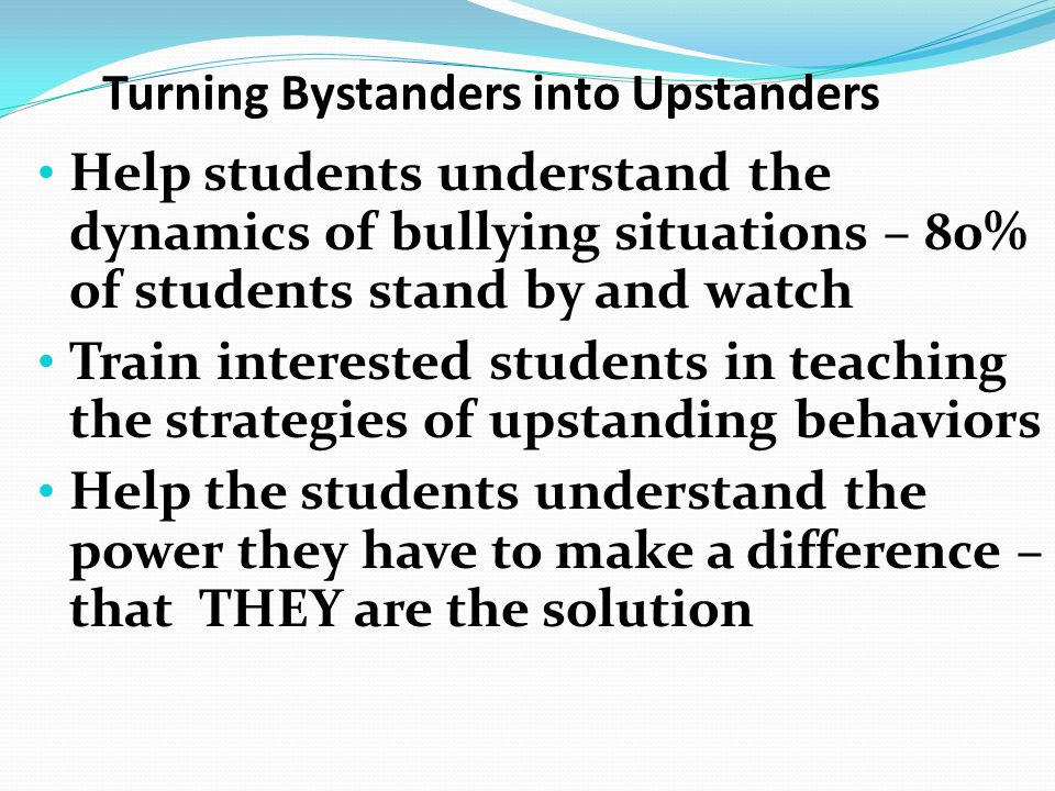 Turning Bystanders into Upstanders