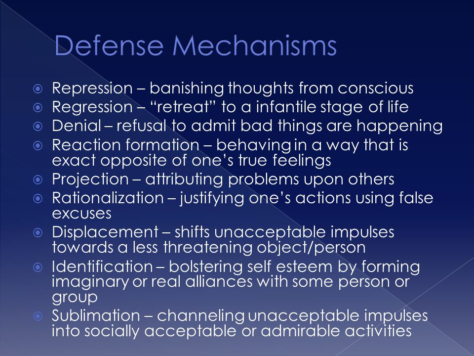 Defense Mechanisms Repression – banishing thoughts from conscious
