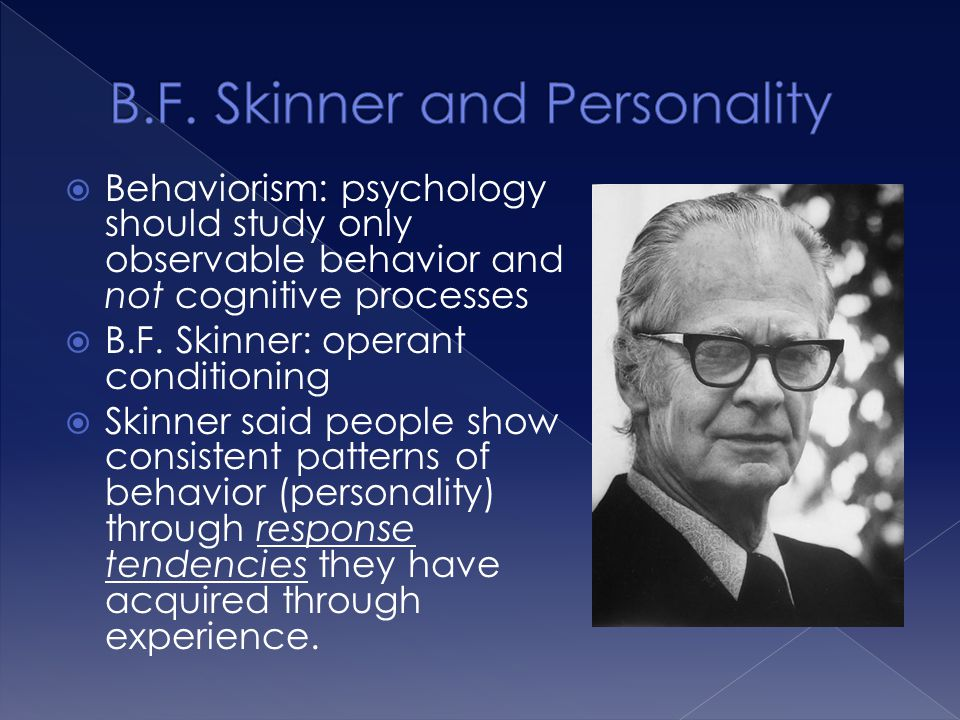 B.F. Skinner and Personality