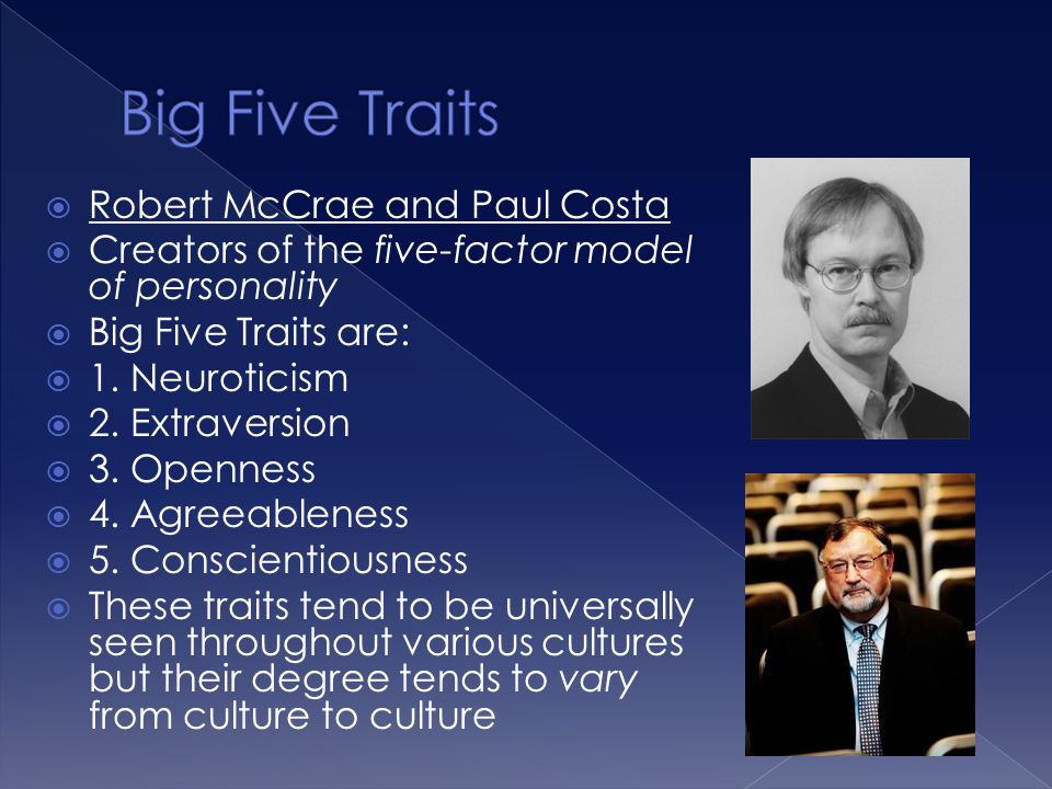 Big Five Traits Robert McCrae and Paul Costa