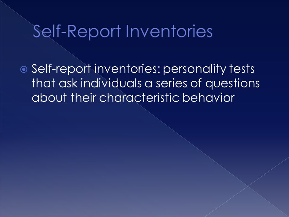 Self-Report Inventories