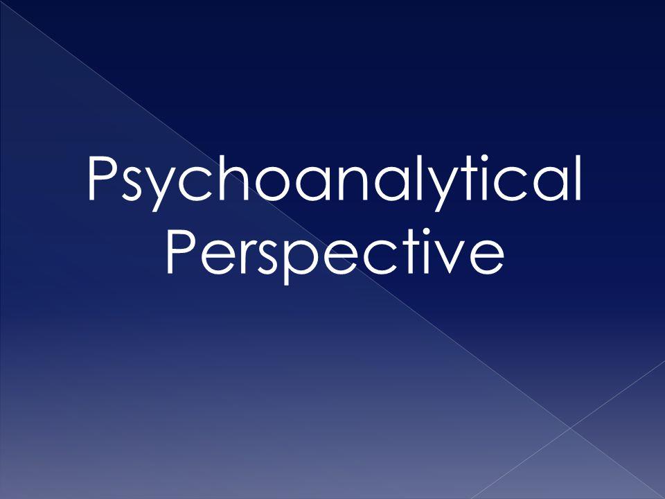 Psychoanalytical Perspective