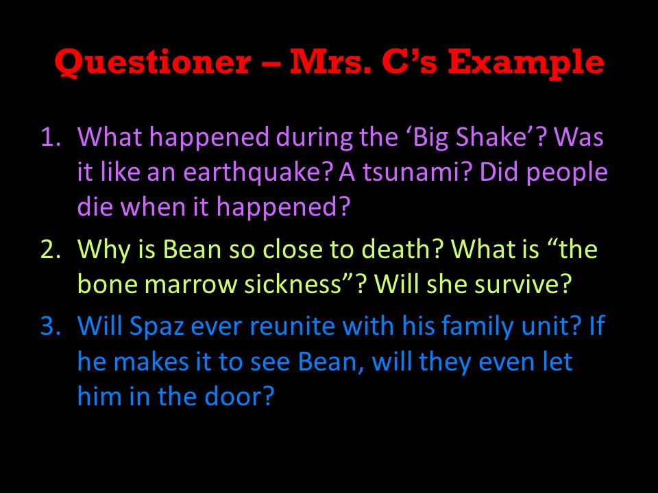 Questioner – Mrs. C's Example