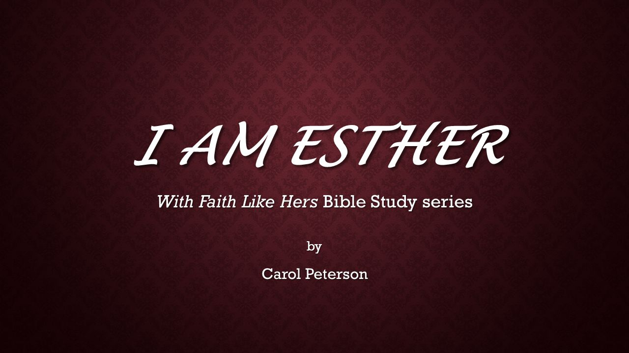 With Faith Like Hers Bible Study series by Carol Peterson