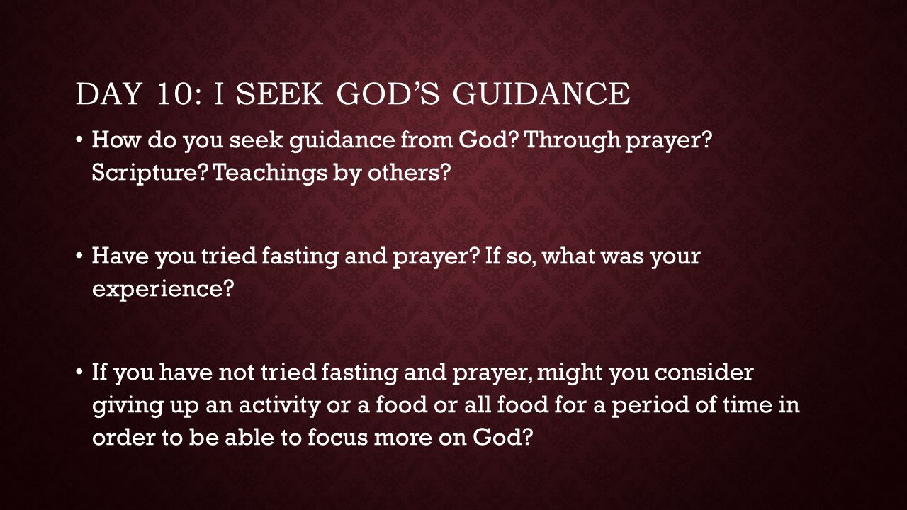 Day 10: I seek god's guidance