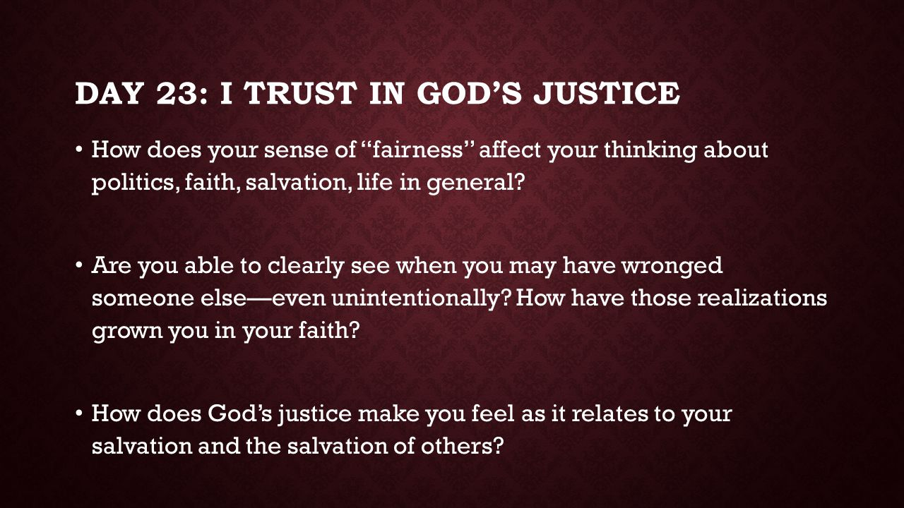 Day 23: I trust in god's justice