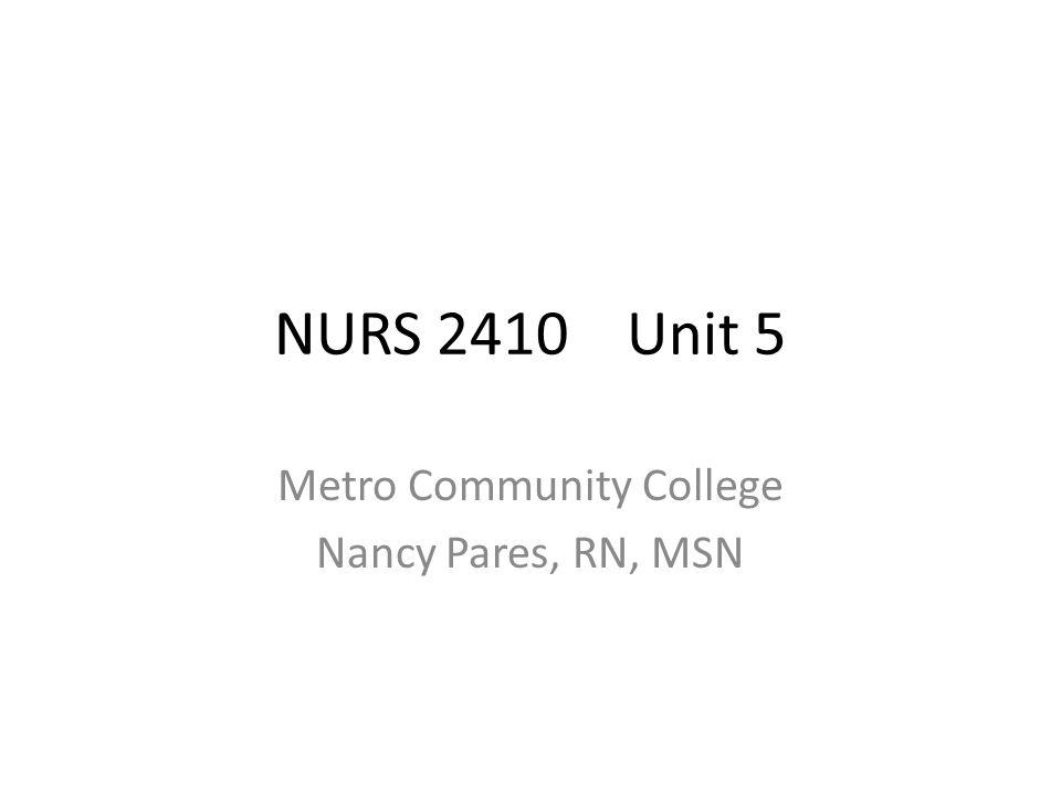 Metro Community College Nancy Pares, RN, MSN