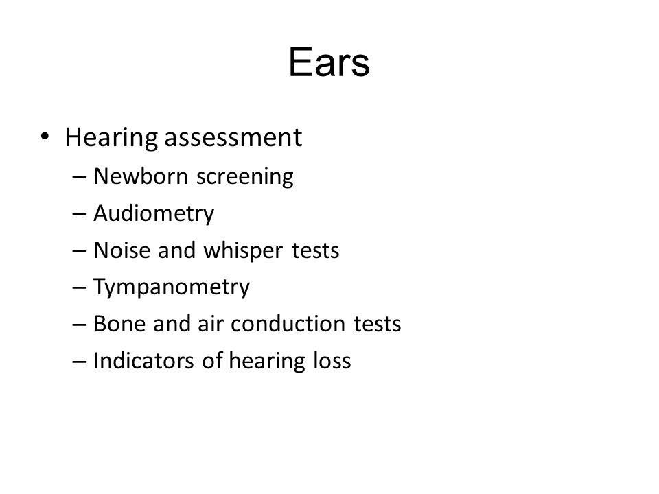 Ears Hearing assessment Newborn screening Audiometry