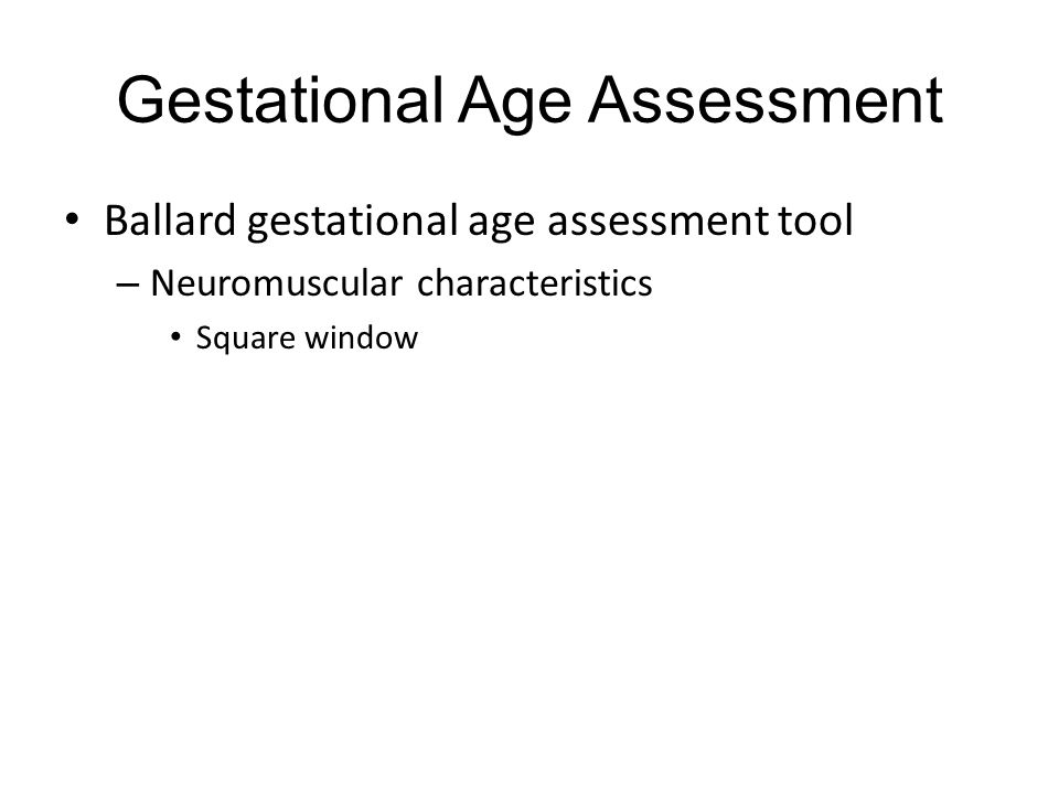 Gestational Age Assessment