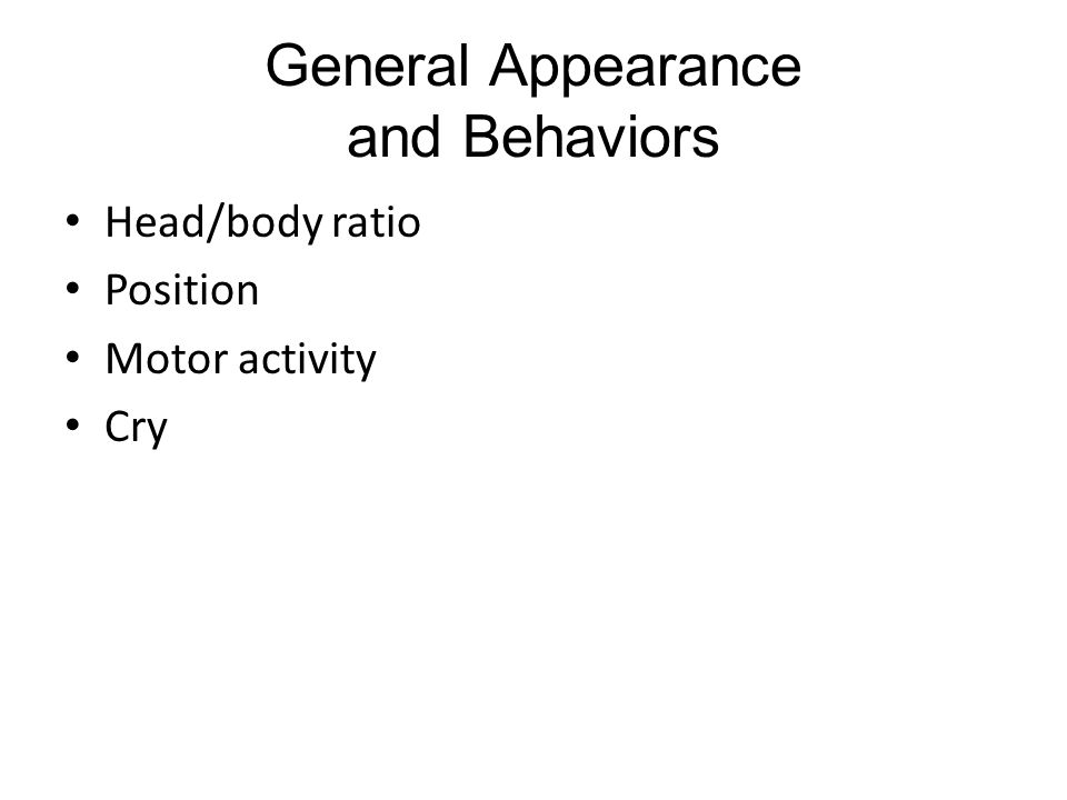General Appearance and Behaviors