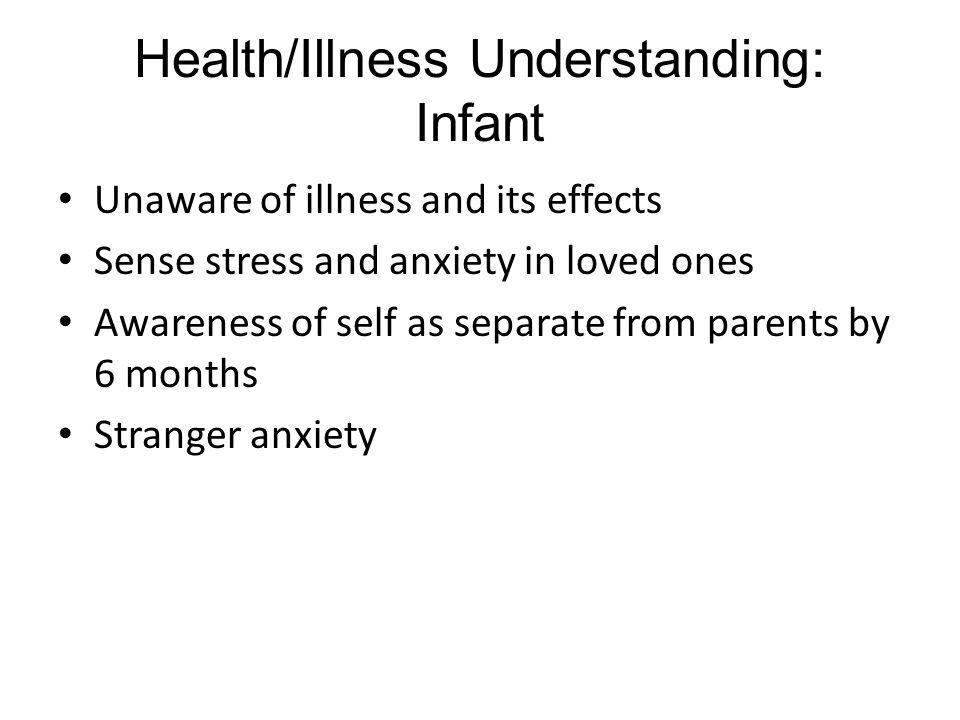 Health/Illness Understanding: Infant