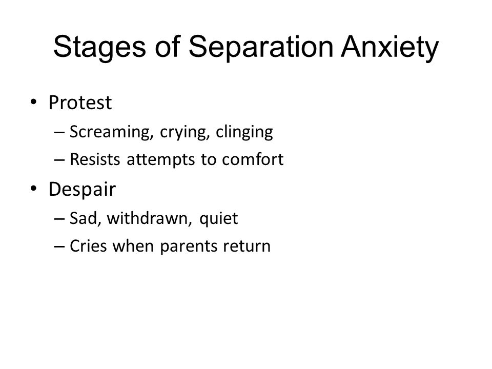 Stages of Separation Anxiety