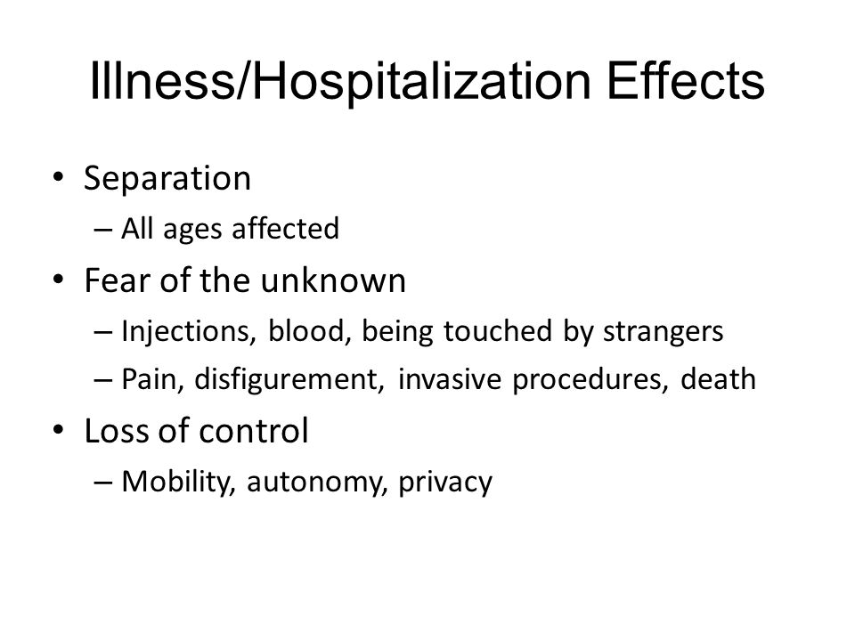 Illness/Hospitalization Effects